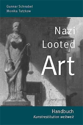 "The new book ""Nazi Looted Art"" aims to make restitution easier."