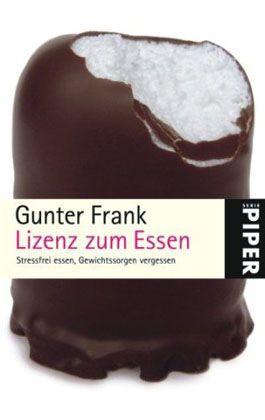 """Cover von """"Lizenz zum Essen"""": Wider den """"Schlankheitsterror"""""""
