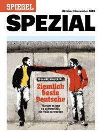 Dieser Artikel stammt aus dem SPIEGEL SPEZIAL 30 Jahre Mauerfall: Ziemlich beste Deutsche - Warum es uns so schwerfällt, ein Volk zu werden.Hier können Sie das Heft bestellen.