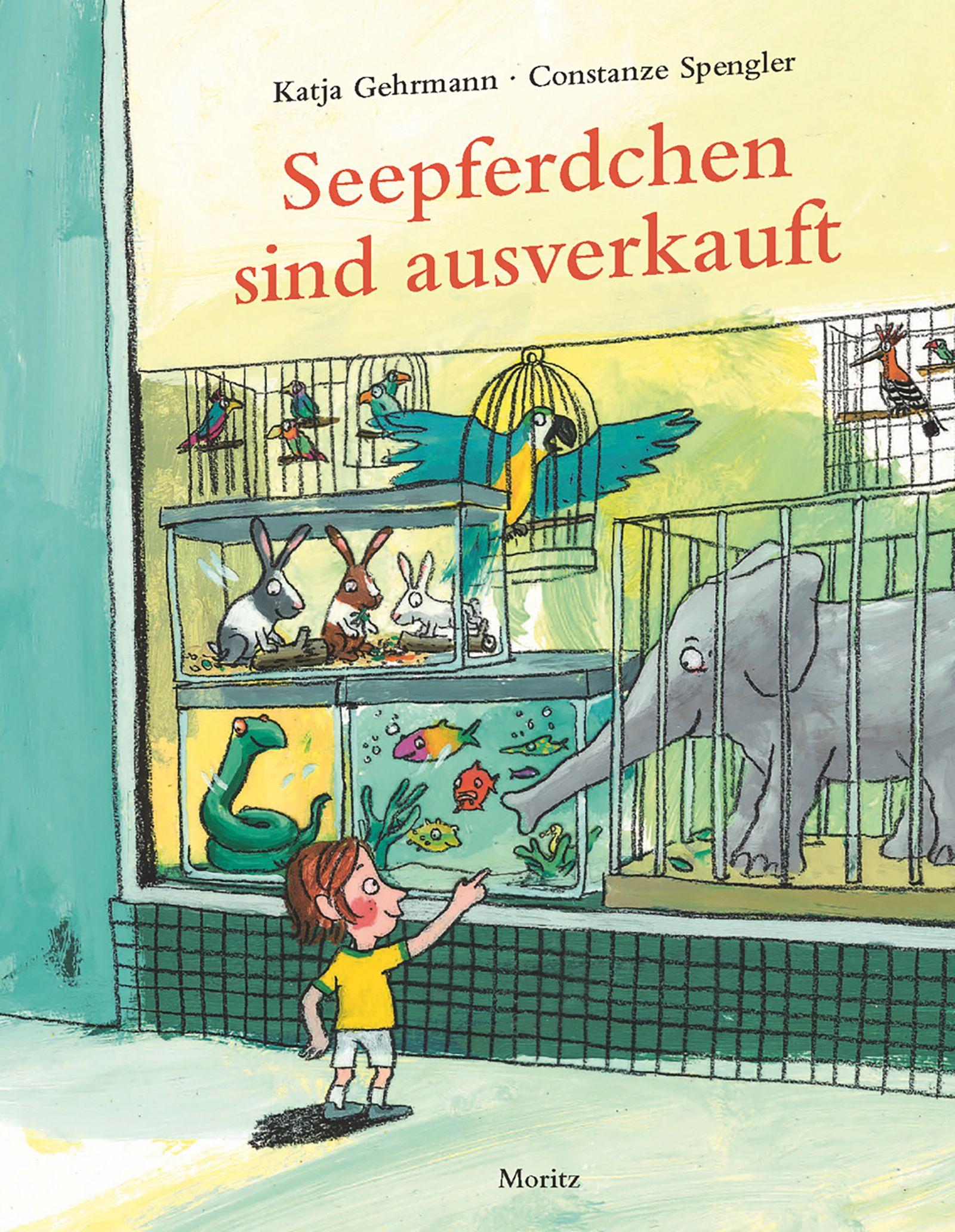 Kinderbücher/ Constanze Spengler& Katja Gehrmann: Seepferdchen sind ausverkauft COVER