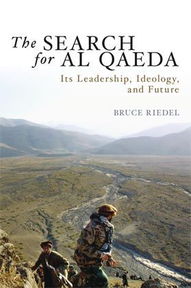 """""""The Search for al-Qaida."""" Brookings Institution Press, Washington; 196 pages; $26.95."""