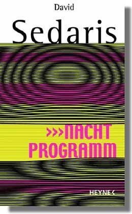 """Sedaris-Buch """"Nachtprogramm"""": Wie um Himmels Willen halten es die Nachbarn ohne Fernseher aus?"""