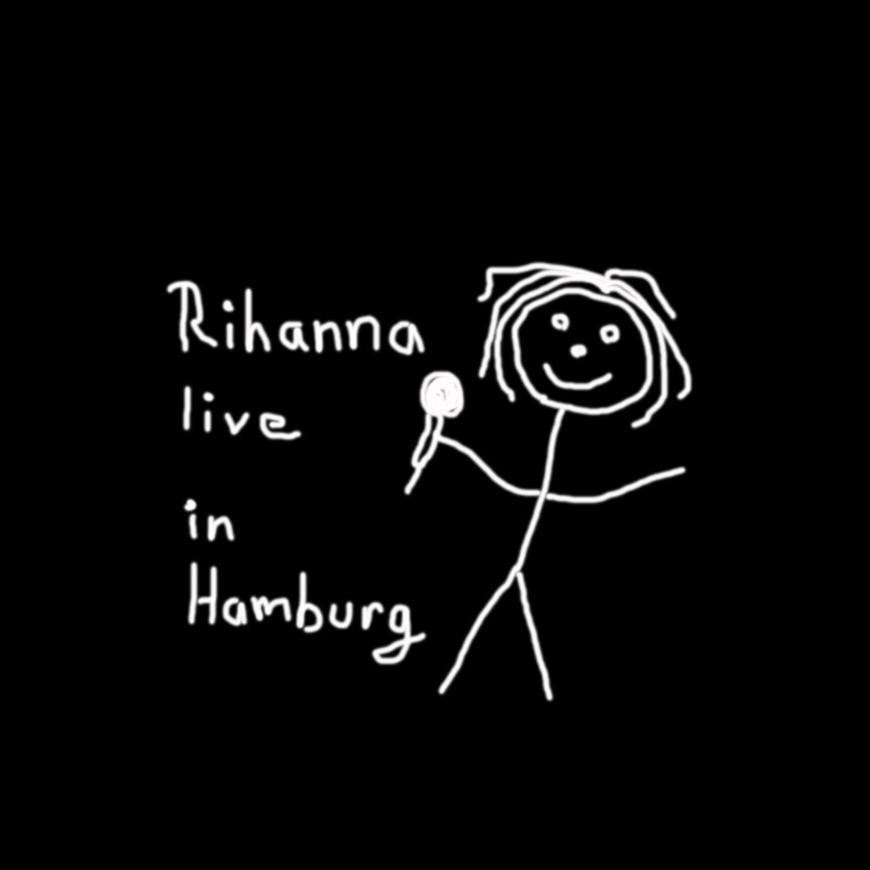 Rihanna live in Hamburg / Illu