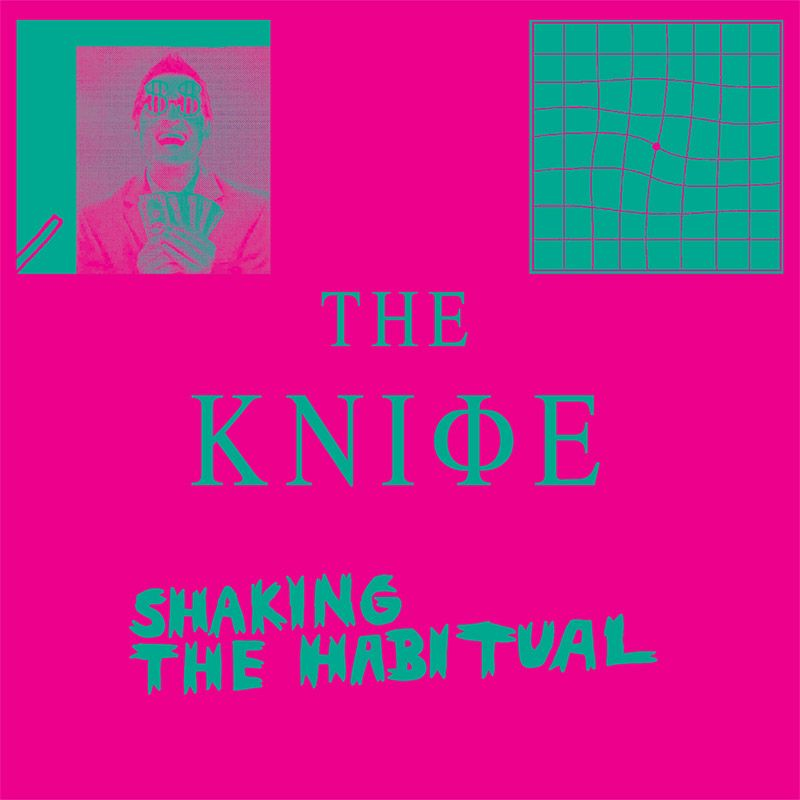 Abgehört/ The Knife: Shaking The Habitual COVER
