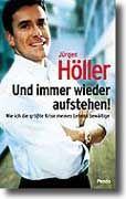 Neues Höller-Buch: Demut-Masche und böse Staatsanwälte
