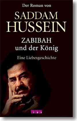 Saddam Husseins Liebesroman: Fenster zum Kopf des Tyrannen