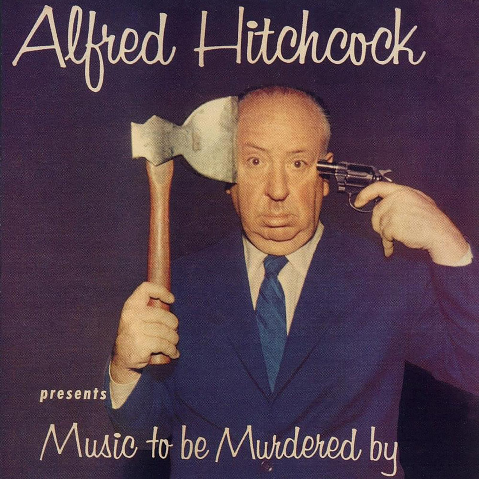 Alfred Hitchcock: Music To Be Murdered By COVER