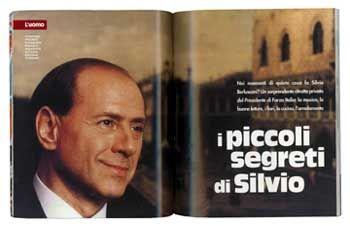 """""""Die kleinen Geheimnisse des Silvio"""" heißt ein Kapitel in der Wahlkampfbroschüre """"Una storia italiana"""" - Europas Medien und Mailands Staatsanwälte sind an den großen Geheimnissen des Premiers interessiert"""