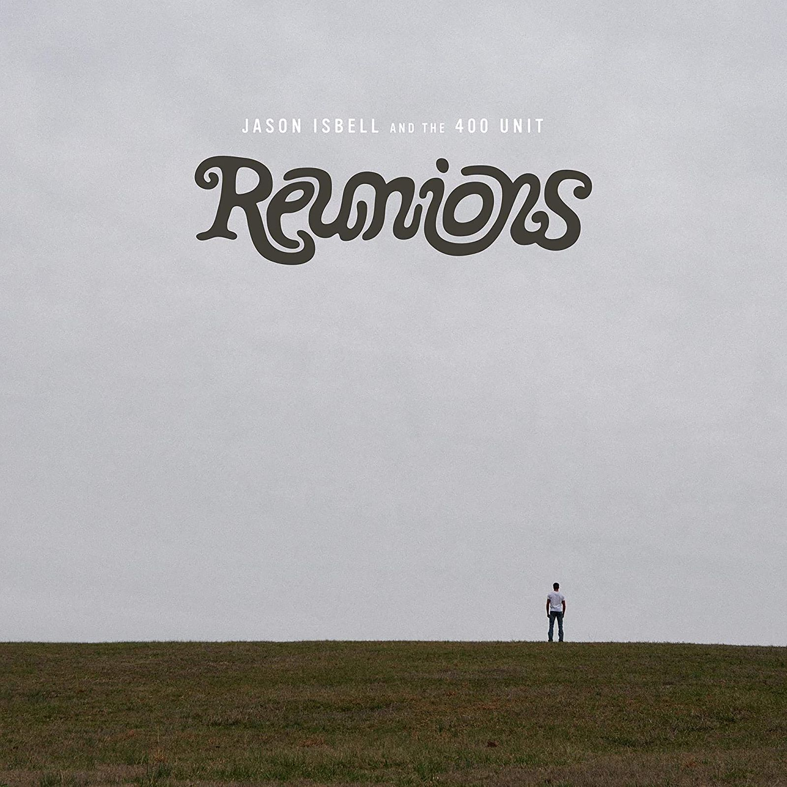 Abgehört/ Jason Isbell & The 400 Unit: Reunions COVER