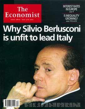 """""""Ungeeignet, Italien zu regieren"""": Schon im April 2001 beschäftigte sich der """"Economist"""" mit dem Thema Berlusconi"""