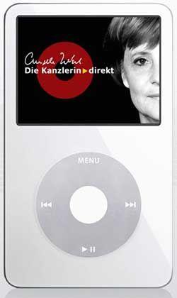 Merkel auf iPod: Die Kanzlerin erläutert ihre Politik im Netz