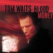 """Waits-CD """"Blood Money"""": """"Ich verstehe selbst nicht, was manche Songs bedeuten"""""""