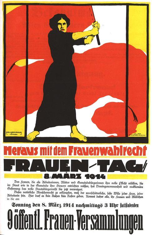 Plakat zum Frauentag 1914: »Hier darf es kein Ruhen kein Rasten geben«
