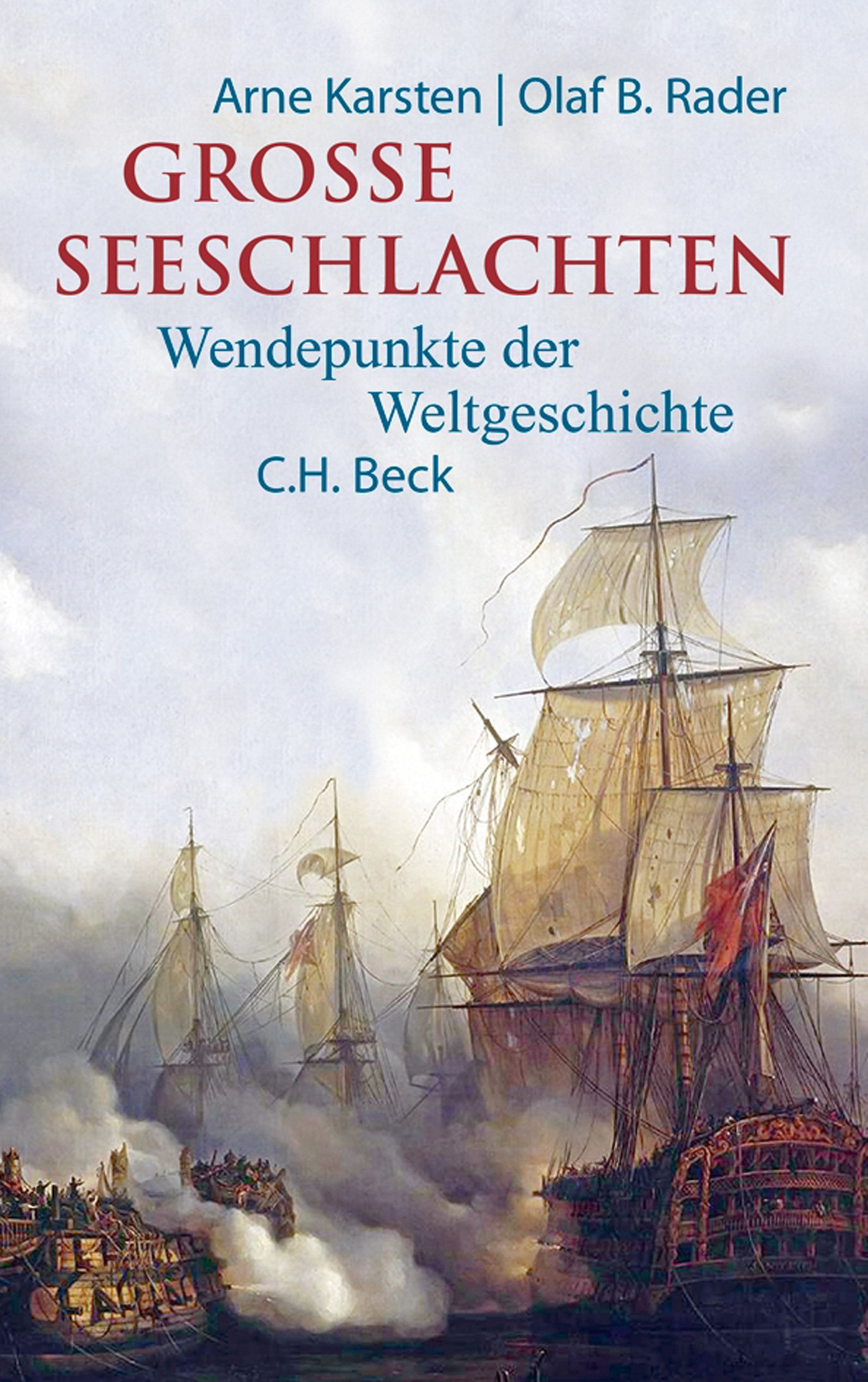 "C.H. Beck Verlag ""Große Seeschlachten"""