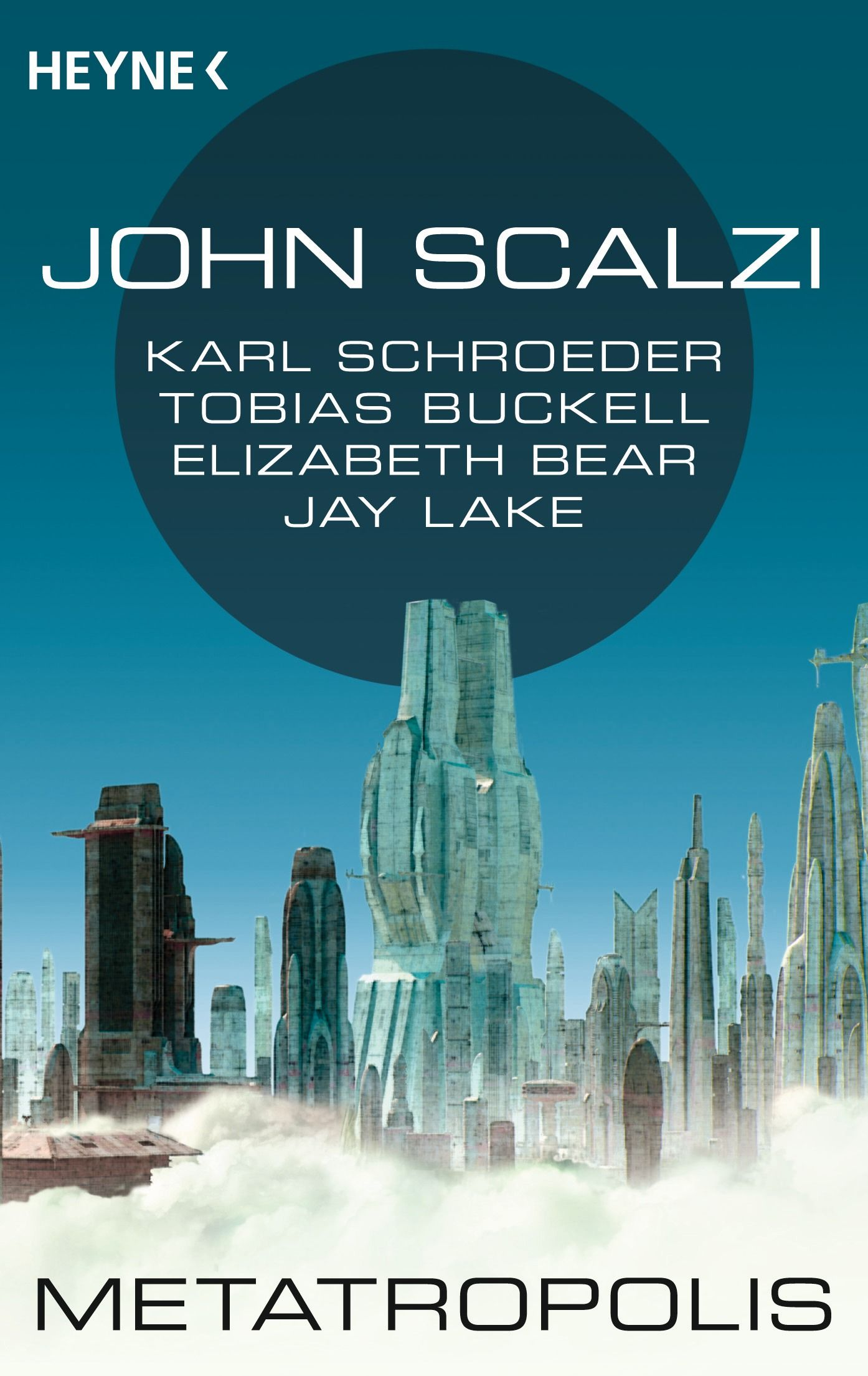 Tageskarte 24.01.11 / Buch / John Scalzi - Metatropolis / Cover
