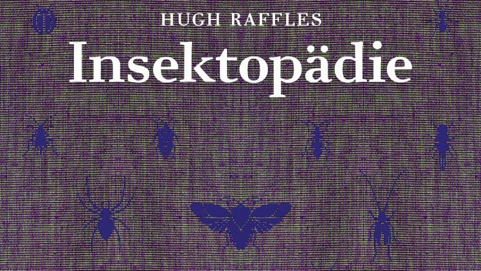Hugh Raffles Insektopädie