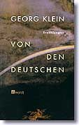 """Klein-Buch """"Von den Deutschen"""": Welcher Krieg, welches Gedächtnis?"""
