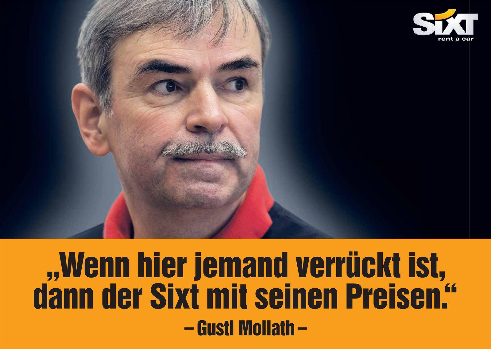 EINMALIGE VERWENDUNG Sixt-Werbung/ Gustl Mollath