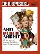"""SPIEGEL-Titel (Anfang April 2007): """"Lohnkostenwunder"""" auf Kosten der Arbeitnehmer"""