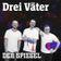 Podcast: Drei Väter