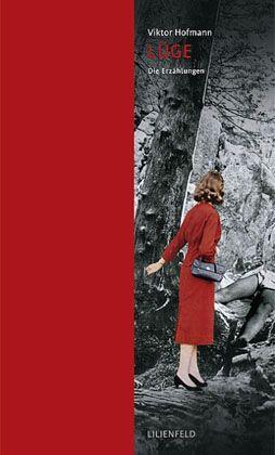 Hofmann-Erzählungen: Nähe ohne Gefühle