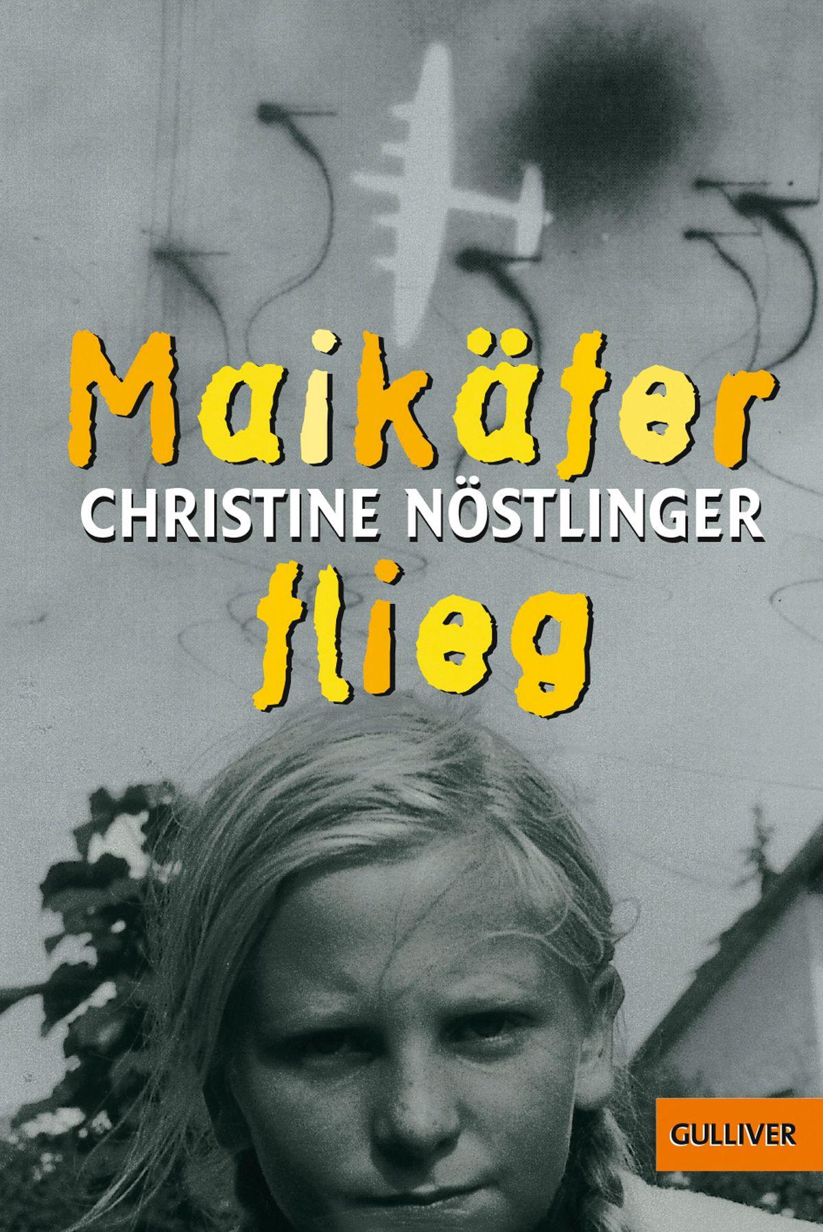 Christine Nöstlinger: Maikäfer flieg COVER