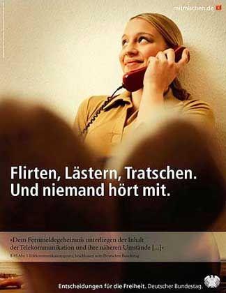 Mit solchen Plakaten warb der Bundestag im vergangenen Jahr für die angebliche Sicherheit beim Telefonieren - nun wurden die Abgeordneten vom Gegenteil überzeugt