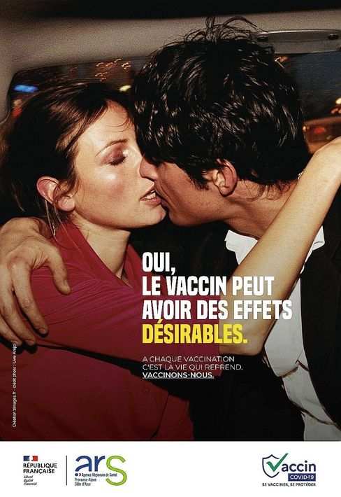 """A poster from the French government's vaccination drive: """"Yes, the vaccine can have desirable side effects."""""""
