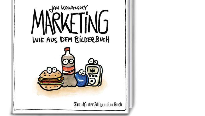 "Jan Kowalsky: ""Marketing wie aus dem Bilderbuch"""