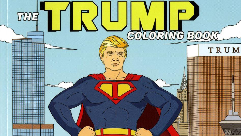 """Cover des """"Trump Coloring Book"""" von M.G. Anthony: Auch der US-Präsident inszeniert sich als Superheld."""